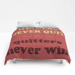 Winners Never Quit Comforters