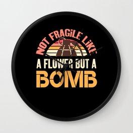 Not Fragile Like A Flower Fragile Like A Bomb - Feminist Wall Clock