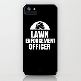 Lawn Administrator iPhone Case
