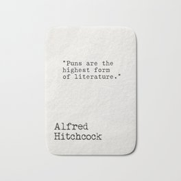 Alfred Hitchcock quote Bath Mat