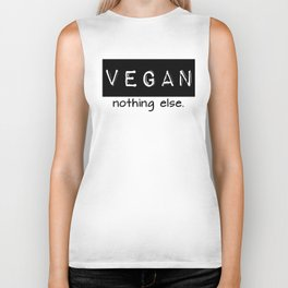 Vegan nothing else black letters Biker Tank