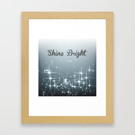 Shine Bright Framed Art Print