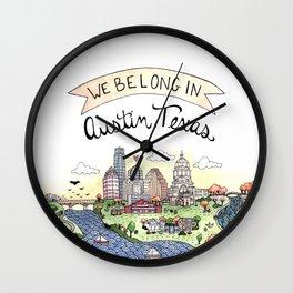 We Belong in Austin Wall Clock