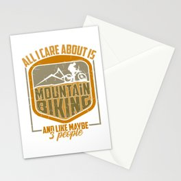 All I Care Is Mountain Biking And Maybe 3 People Gift Stationery Cards
