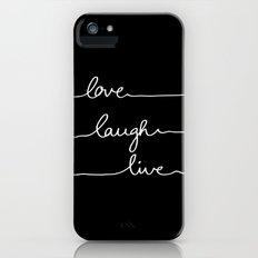 Love Laugh Live (Black) Slim Case iPhone (5, 5s)