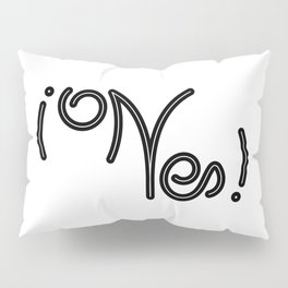 Indecisive Yes or No (black text) Pillow Sham
