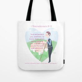 1 Thessalonians 5:12 Tote Bag