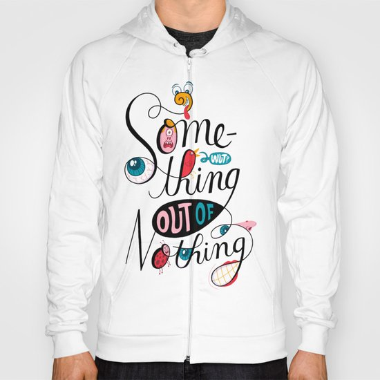 Something Out of Nothing  Hoody