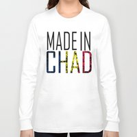 chad wys Long Sleeve T-shirts featuring Made In Chad by VirgoSpice