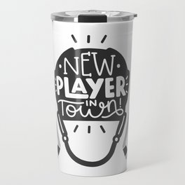 New player in town Travel Mug