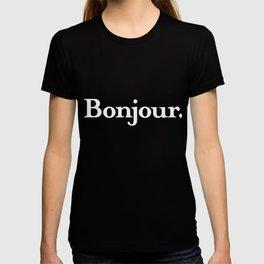 """French Language Writing & Sayings: """"Bonjour""""  design T-shirt"""