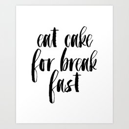 Funny Print,Kitchen Decor,KATE SPADE INSPIRED,Eat Cake For Breakfast,0Kitchen Sign,Pastry Shop Decor Art Print