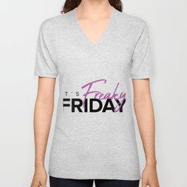 It's Freaky Friday Unisex V-Neck