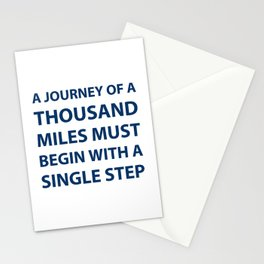 """""""A journey of a thousand miles must begin with a single step."""" – Lao Tzu Stationery Cards"""