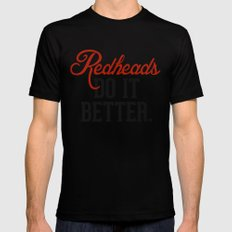 Redheads do it better. Black Mens Fitted Tee LARGE
