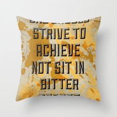 One Should Strive... Throw Pillow