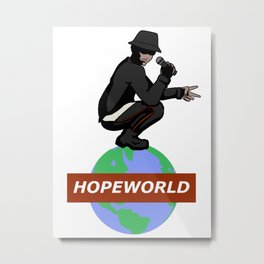 Hopeworld Metal Print