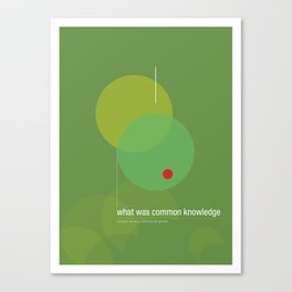 what was common knowledge Canvas Print