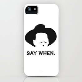 When iPhone Case