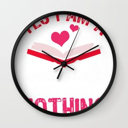 I'm a Bookaholic Wall Clock
