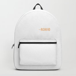 Ginger Red Hair Redhead Redheads Freckles Gift Backpack