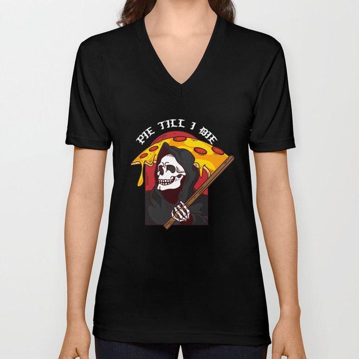 9c3601778 Mens Pie Till I Die Shirt Funny Pizza T-Shirt I Grim Reaper Pizza Pie Till  I Die Shirt Unisex V-Neck