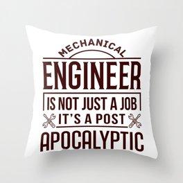 Mechanical Engineer Gift Idea Apocalyptic Survival Skill Mechanical Engineer Humor Throw Pillow