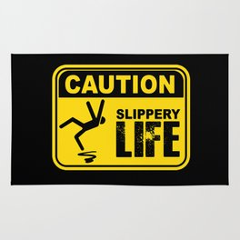 Caution! Slippery Life Sign - Pop Culture Rug