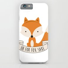 Oh for fox sake iPhone 6 Slim Case