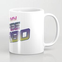 I'll have my coffee turbo Coffee Mug