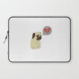 Broken hearted-pug Laptop Sleeve