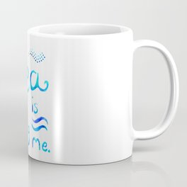 Sea is Calling Coffee Mug