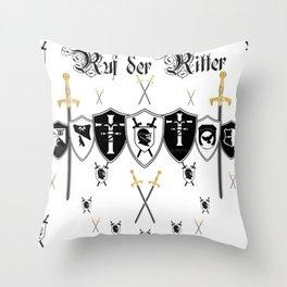 Ruf der Ritter Throw Pillow