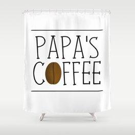 Papa's Coffee Shower Curtain