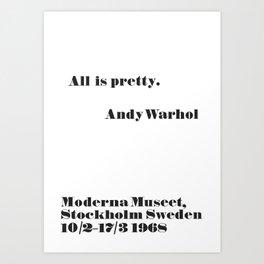 WARHOL All is pretty Art Print