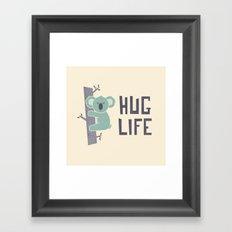 Hug Life Framed Art Print
