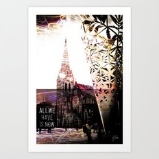 Christchurch - All We Have is Now by Debbie Porter - Designs of an Eclectique Heart Art Print