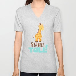 Giraffe Quotes Stand Tall Unisex V-Neck