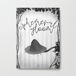 Ephemeral gloom Metal Print