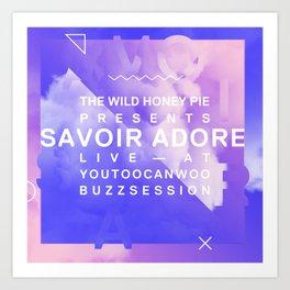 Savoir Adore Buzzsession Cover Art Art Print