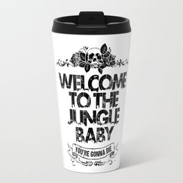 Welcome to the Jungle Travel Mug