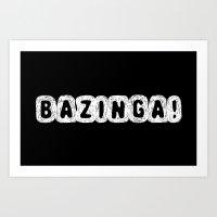 bazinga Art Prints featuring BAZINGA! by StrangerDays