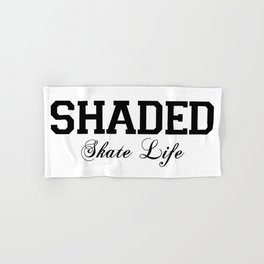 SHADED Skate Life  Hand & Bath Towel