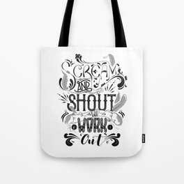 Scream And Shout... Tote Bag