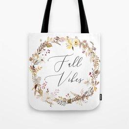 Fall Vibes Wreath Tote Bag