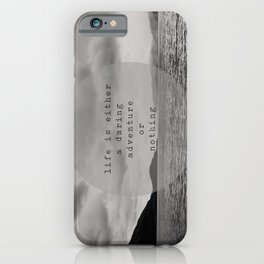 life is either a daring adventure ... or nothing iPhone Case