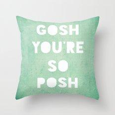 Gosh (Posh) Throw Pillow