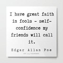 5     | Edgar Allan Poe Quotes | 191202 Metal Print