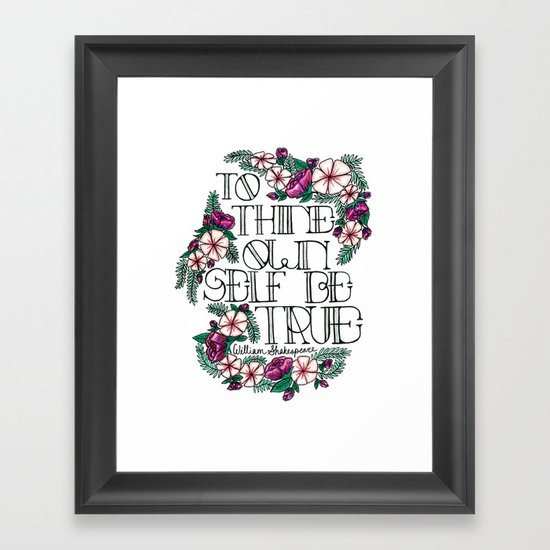 """Hand-lettered """"Be True"""" Shakespeare quote with floral motifs by cecelialeatherman"""