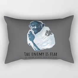 The Enemy is Fear Rectangular Pillow